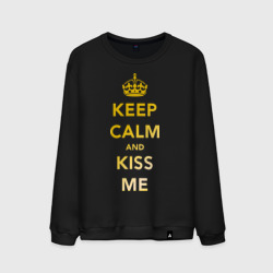 Keep calm and kiss me