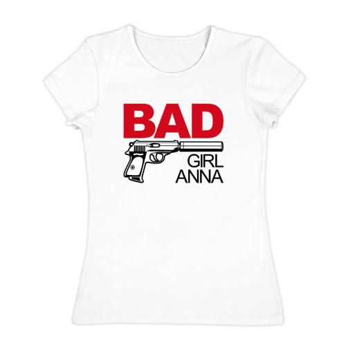 Женская футболка хлопок  Фото 01, Анна, плохая, девочка