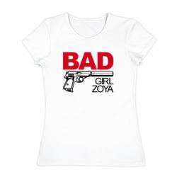 Зоя, плохая, девочка - интернет магазин Futbolkaa.ru