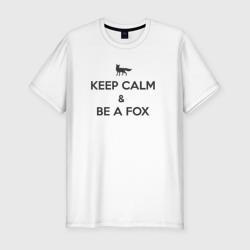 Keep Calm & Be a Fox