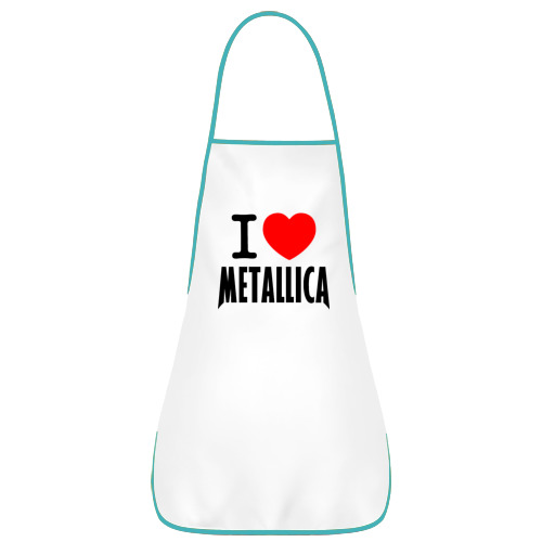 Фартук с кантом I love Metallica