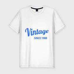 Vintage (since 1980)