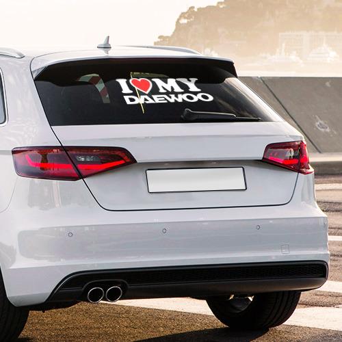 Наклейка на авто - для заднего стекла  Фото 03, I love my Daewoo