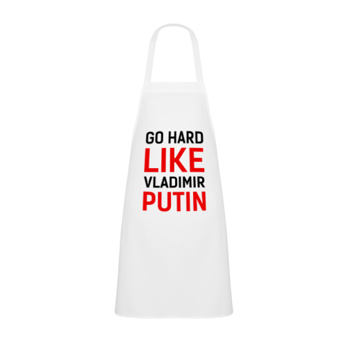 Go Hard Like Putin