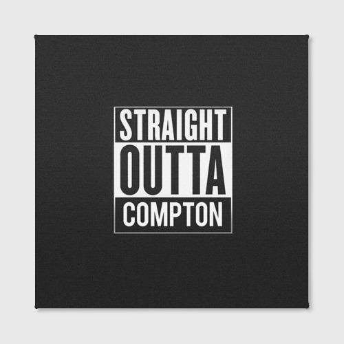 Холст квадратный  Фото 02, Straight Outta Compton