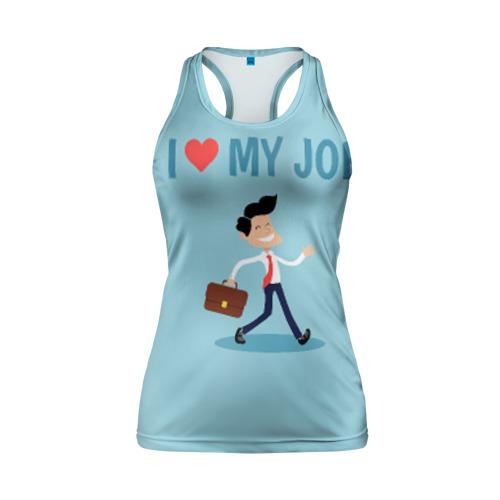 Женская майка 3D спортивная Я люблю свою работу