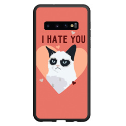 Чехол для Samsung Galaxy S10 I hate you