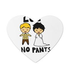 LOL NO PANTS