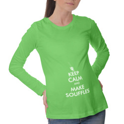 Keep Calm and Make Souffl?s