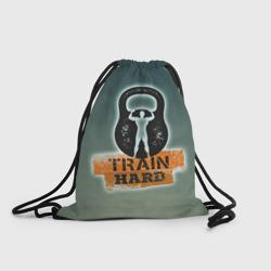Train hard 2