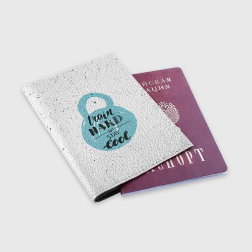 Обложка для паспорта матовая кожа  Фото 03, Train hard 4