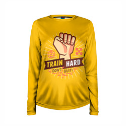 Train hard 6