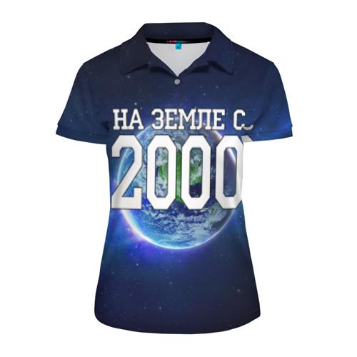 Женская рубашка поло 3D На Земле с 2000