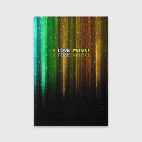 Обложка для паспорта матовая кожа  Фото 01, I LOVE MUSIC!