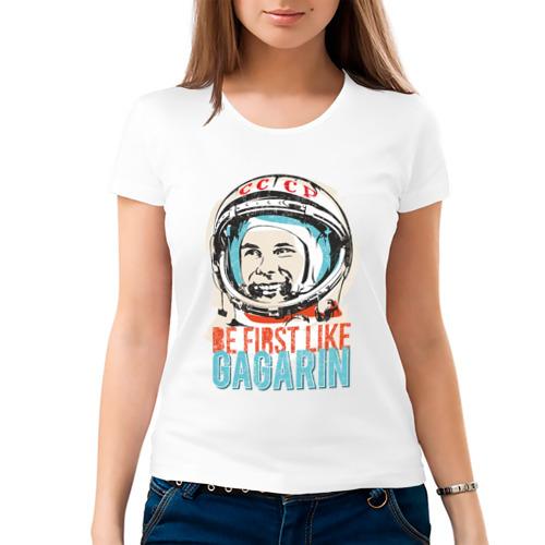 Женская футболка хлопок  Фото 03, Быть первым как Гагарин!
