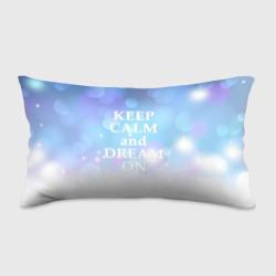 KEEP CALM and dream