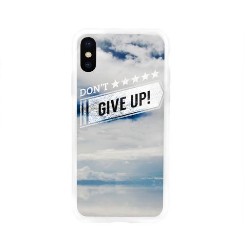 Чехол для Apple iPhone X силиконовый глянцевый  Фото 01, Не сдавайся!