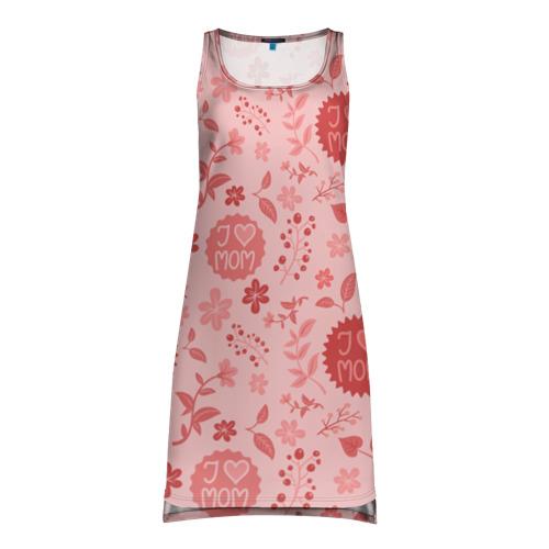Платье-майка 3D Я люблю маму