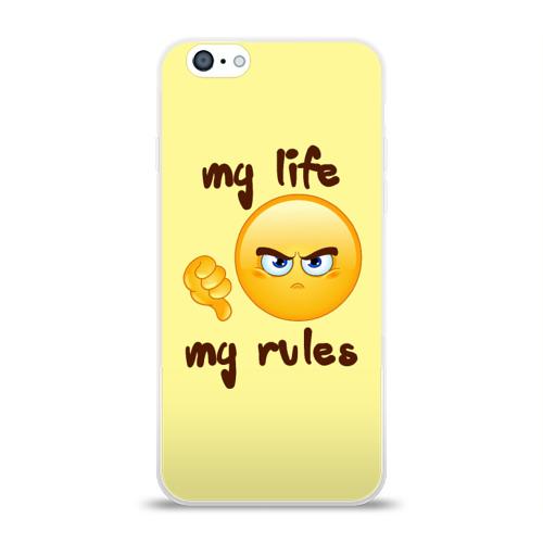 Чехол для Apple iPhone 6 силиконовый глянцевый  Фото 01, Моя жизнь - мои правила