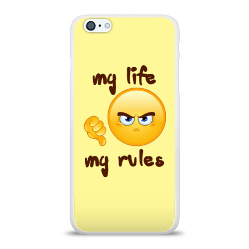 Чехол для Apple iPhone 6Plus/6SPlus силиконовый глянцевый  Фото 01, Моя жизнь - мои правила