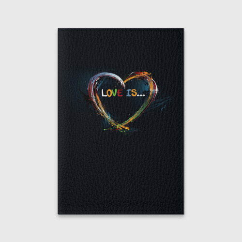 Обложка для паспорта матовая кожа  Фото 01, Love is...