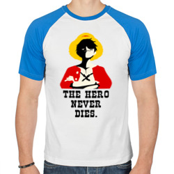 The hero NEVER dies.