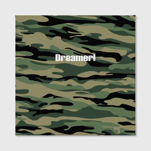 Холст квадратный  Фото 02, Dreamer!