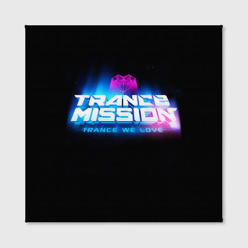 Холст квадратный  Фото 02, Trancemission 2