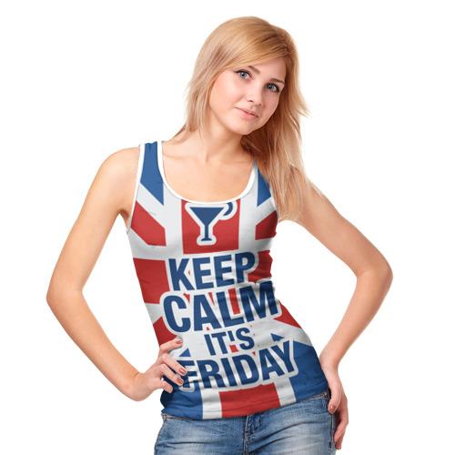 Женская майка 3D  Фото 05, Keep calm it's friday