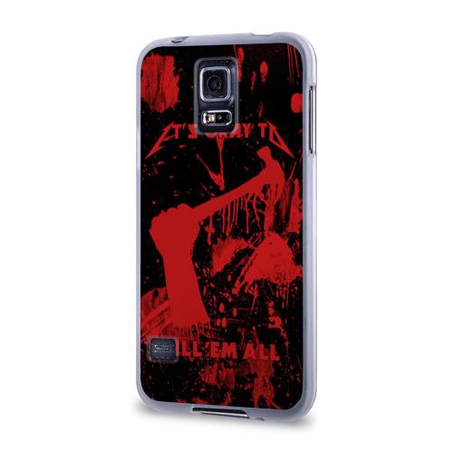 Чехол для Samsung Galaxy S5 силиконовый  Фото 03, Kill 'Em All