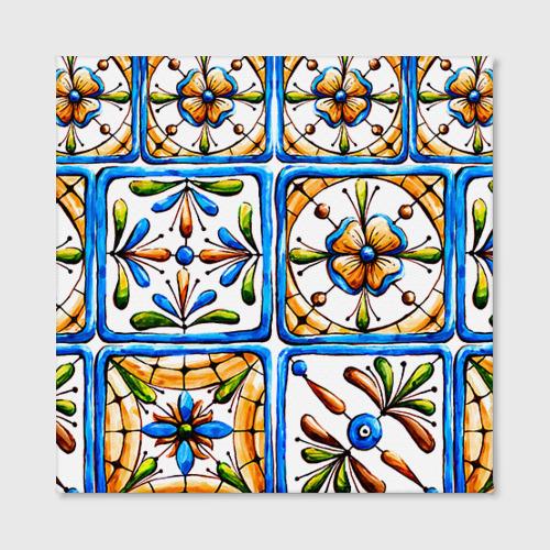 Холст квадратный  Фото 02, Майолика 2