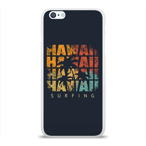 Чехол для Apple iPhone 6Plus/6SPlus силиконовый глянцевый  Фото 01, HAWAII
