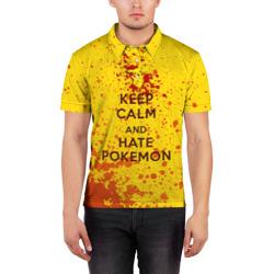 Keep calm and Hate Pokemons