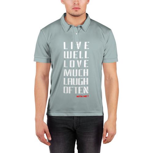 Мужская рубашка поло 3D  Фото 03, Живи, Люби, Смейся
