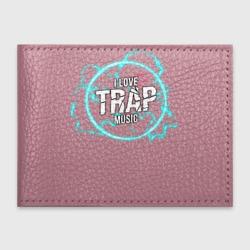 I love Trap music
