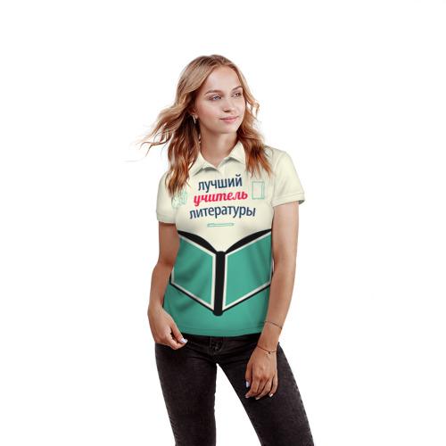 Женская рубашка поло 3D  Фото 03, Учителю литературы
