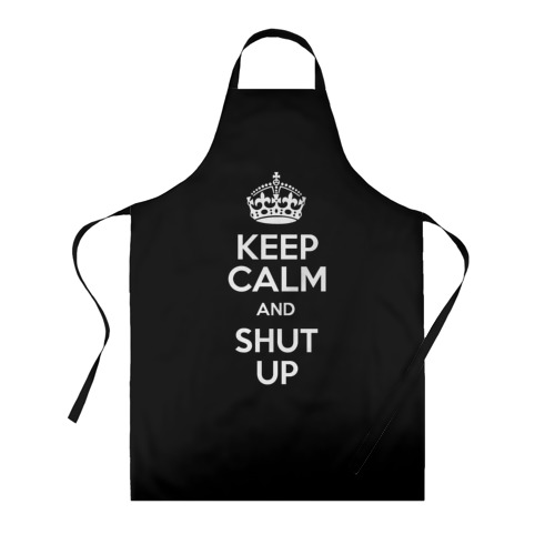 Фартук 3D Keep calm and shut up