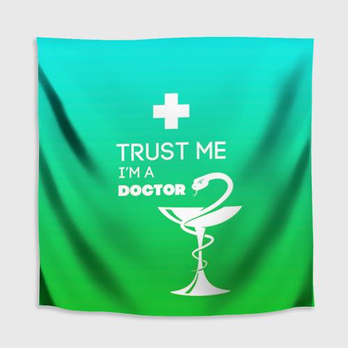 Скатерть 3D  Фото 02, Trust me, i'm a doctor
