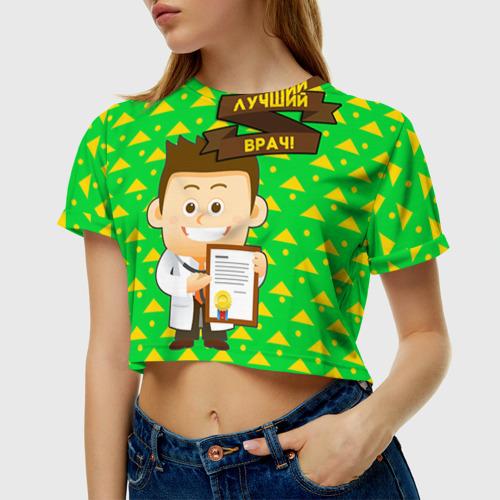 Женская футболка 3D укороченная  Фото 01, Лучший врач