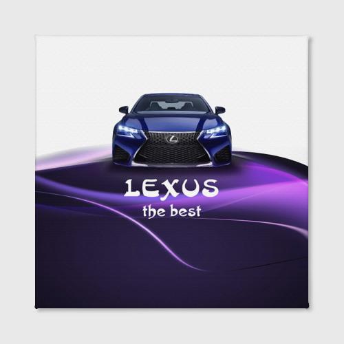 Холст квадратный  Фото 02, Lexus the best