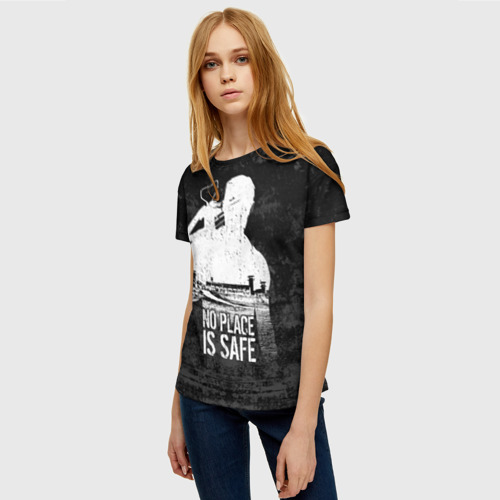 Женская футболка 3D No Place is Safe Фото 01