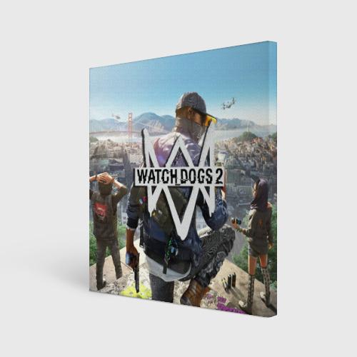 Холст квадратный  Фото 01, Watch Dogs 2