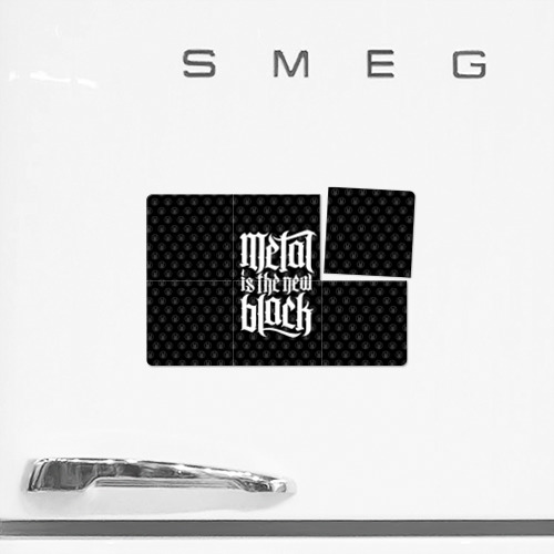 Магнитный плакат 3Х2  Фото 02, Metal is the new Black