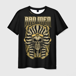 BAD MEN Pharaon