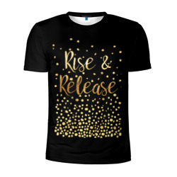 Rise & Release