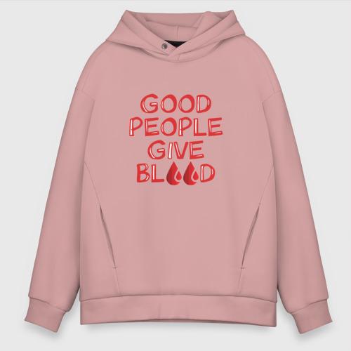 Good people give blood