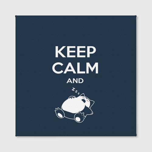 Холст квадратный Keep calm and zzz Фото 01