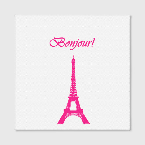 Холст квадратный  Фото 02, Bonjour