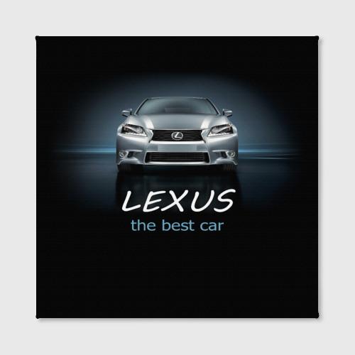 Холст квадратный  Фото 02, Lexus the best car