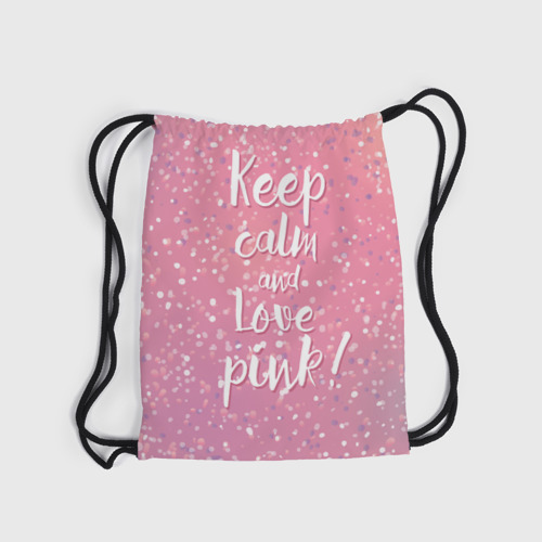 Рюкзак-мешок 3D  Фото 04, Keep calm and love pink